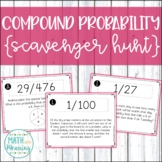 Compound Probability Scavenger Hunt Activity - Aligned to CCSS 7.SP.C.8