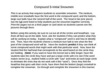 Compound S-Initial Snowmen