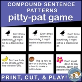 Compound Sentence Patterns Pitty Pat Game