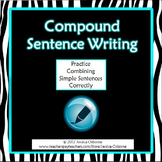 Compound Sentence Writing: combining simple sentences