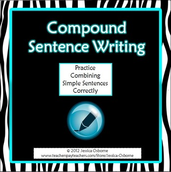 Compound Sentence Writing: combining simple sentences