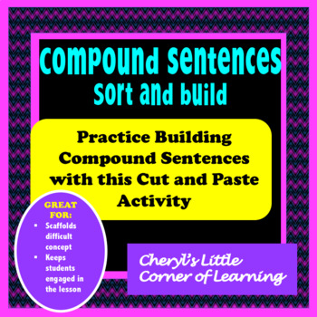 Compound Sentences Activity: Two Ways: Comma and Conjunction and Semi-Colon