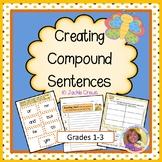 Compound Sentences Hands-On Center: Creating Compound Sent
