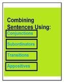Compound Sentences: Conjunctions, Subordinators, Appositives,Transitions