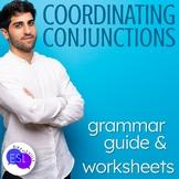 Compound Sentences FANBOYS coordinating conjunctions:  Grammar Guide