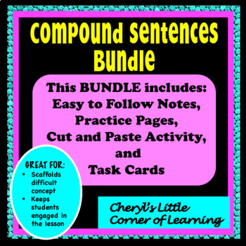 Compound Sentences:  Notes, Practice Pages, and Task Cards