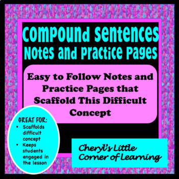 Compound Sentences Notes and Practice Pages