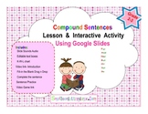 Distance Learning- Compound Sentences interactive activities w/ Google slides