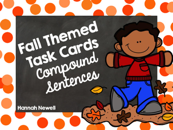 Compound Sentences Task Cards - Fall Themed