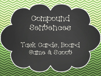 Compound Sentences Task Cards, SCOOT, and Board Game