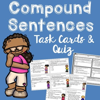 Compound Sentences Task Cards and Quiz