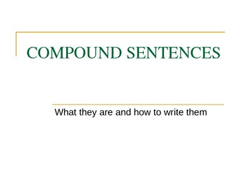 Compound Sentences: What They Are and How to Write Them