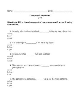 Compound Sentences using Coordinating Conjunctions: Quiz