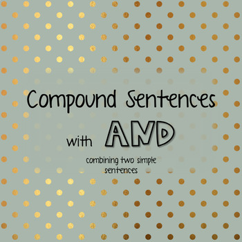 Compound Sentences with AND
