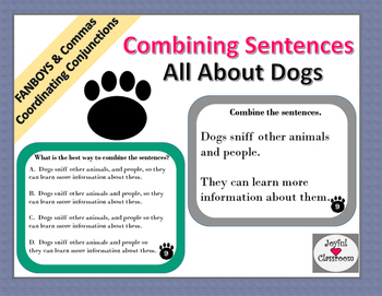 Combining Sentences with FANBOYS Task Cards- About Dogs