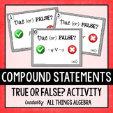 Compound Statements (Conjunction and Disjunction) Activity