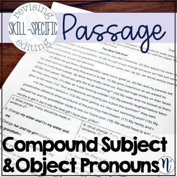 Compound Subject & Object Pronouns: Skill-Specific Revising & Editing Passage