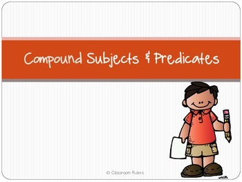 Compound Subject and Predicate PowerPoint Lesson