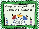 Compound Subjects and Compound Predicates - 2 Activities