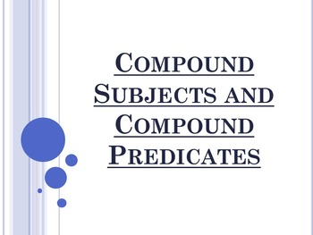 Compound Subjects and Compound Predicates PowerPoint Houghton Mifflin English 8
