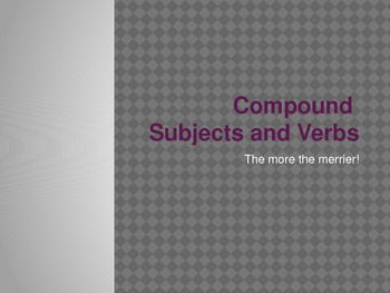 Compound Subjects and Verbs Powerpoint