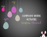 Compound Word Activities *Easter Themed*
