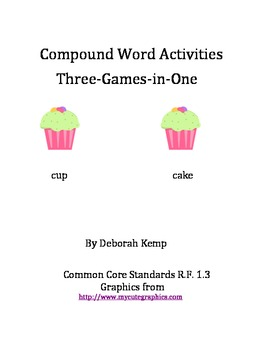 Compound Word Activities Three-Games-in-One-CCSS Aligned