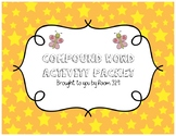 Compound Word Activity Packet (Games, Activites, and Compound Cookbook)