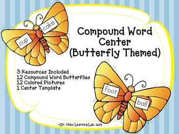 Compound Word Center (Butterfly Themed, 3 Resources Included)
