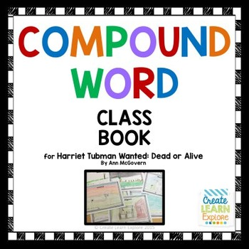 Harriet Tubman Compound Word Class Book