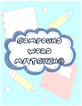 Compound Word Matching Activity/Posters