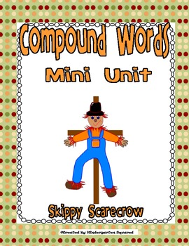 Compound Word Mini-Unit with Skippy Scarecrow