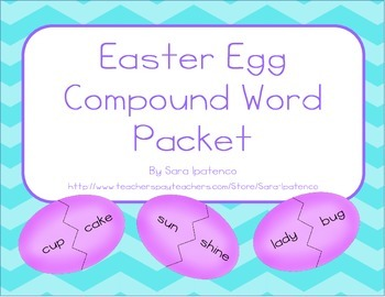 Compound Word Practice Packet: Easter Egg Theme
