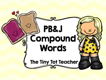 PB&J Compound Words