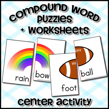 Compound Word Puzzles + Worksheets: Center Activity
