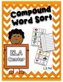 Compound Word Sort- ELA Center