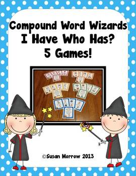 Compound Words: I Have Who Has? - 5 Games!