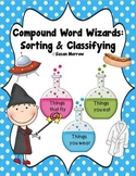 Compound Words Centers: Sorting, Classifying and Which One