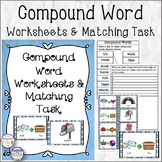 Compound Word Worksheets and Matching Task