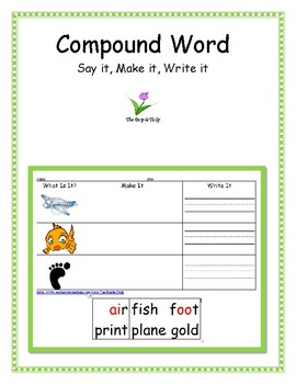 Compound Words -- Say It, Make It, Write It