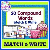 Compound Words: Match & Write