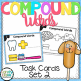 Compound Word Task Cards - L.2.4.D