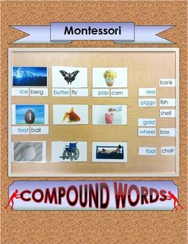 Compound Words ~ 3-part Montessori cards