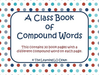 Compound Words: A Class Book