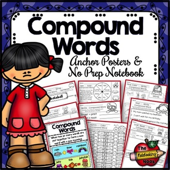 Compound Words Anchor Posters and No-Prep Notebook