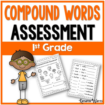 Compound Words Assessment 1st Grade