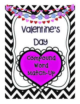 Compound Words Broken Hearts Match-Up