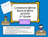 Compound Words: Build A Word 2nd Grade Common Core Activity