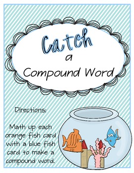 Compound Words {Catch a Compound Word game}