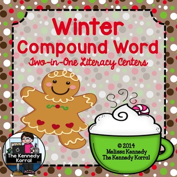 Winter Compound Words (Two  Centers, Anchor Charts, Cards